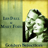Golden Selection (Remastered) de Les Paul & Mary Ford