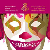 Sarcasmes by Royal Symphonic Band of the Belgian Guides