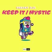 Keep It / Mystic by Freaky DJ's