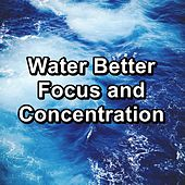 Water Better Focus and Concentration von Yoga Flow