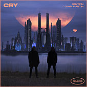 Cry (Remixes) de Gryffin & Elley Duhé