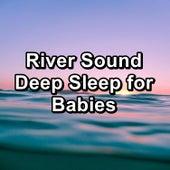 River Sound Deep Sleep for Babies von Delta Waves
