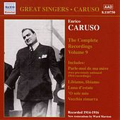 Caruso, Enrico: Complete Recordings, Vol.  9 (1914-1916) by Various Artists