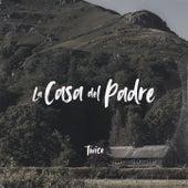 La Casa del Padre by Twice