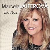 Vcera a dnes by Marcela Laiferová