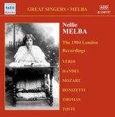 Melba, Nellie: London Recordings (1904) by Nellie Melba