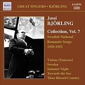 Bjorling, Jussi: Bjorling Collection, Vol. 7 - Swedish National Romantic Songs (1929-1953) von Jussi Bjorling