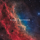 Night Matters -  Deep Relaxation, Sweet Dreams, Stars and Moon in the Sky, Pleasure Moments by Deep Sleep Music Academy