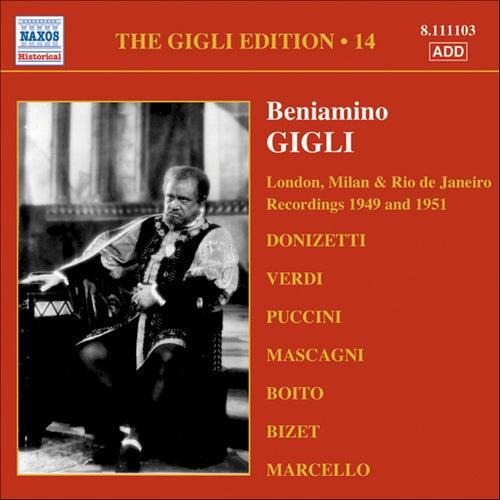 Gigli, Beniamino: Gigli Edition, Vol. 14: London, Milan and Rio De Janeiro Recordings (1949, 1951) by Beniamino Gigli