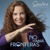 No Habrá Fronteras de Sandra Mihanovich