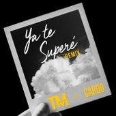 Ya te Superé (Remix) by TM