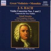 Bach, J.S.: Violin Concertos Nos. 1 and 2  (Menuhin) (1932-1936) by Yehudi Menuhin