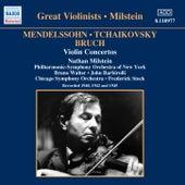 Mendelssohn / Tchaikovsky / Bruch: Violin Concertos (Milstein) (1940-1945) by Nathan Milstein