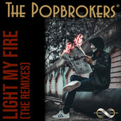 Light My Fire (Remix) by The PopBrokers
