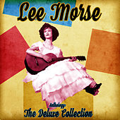 Anthology: The Deluxe Collection (Remastered) by Lee Morse