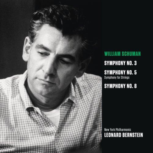 Schuman: Symphony No. 3; Symphony for Strings (Symphony No. 5); Symphony No. 8 by Leonard Bernstein