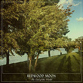 The End of the World von Redwood Moon