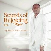 Sounds Of Rejoicing - Vol.1 by Apostle Dan Clad