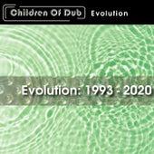 Evolution: 1993-2020 by Children of Dub