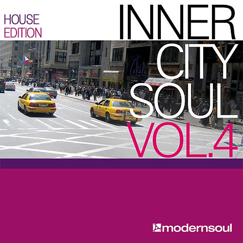 Inner City Soul Vol. 4 (House Edition) by Various Artists
