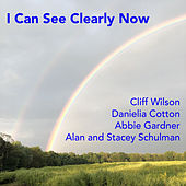 I Can See Clearly Now by Cliff Wilson