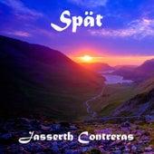 Spät by Jasserth Contreras