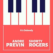 It's Delovely by André Previn