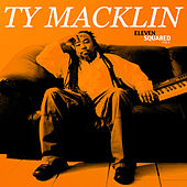 Eleven Squared, Vol.1 by Ty Macklin
