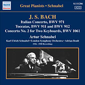 Bach, J.S.: Italian Concerto / Toccatas / Concerto for 2 Keyboards, Bwv 1061 (Schnabel) (1936-1950) by Artur Schnabel