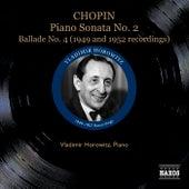 Chopin: Piano Sonata No. 2 / Ballade No. 4 / Polonaise-Fantaisie (Horowitz) (1947-1957) by Vladimir Horowitz