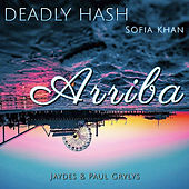 Arriba by Deadly Hash