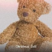 Christmas Doll de Little Bobby Ray, Guy Lombardo, Peter Nero, Dr. Elmo, Nita Rossi, Denny Chew, Lee Denson, Margo Sylvia