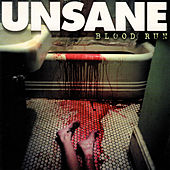 Blood Run by Unsane