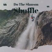 Do the Slauson Shuffle by Johnny Kidd Eddie Fisher