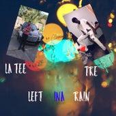 Left Me In The Rain de TEE