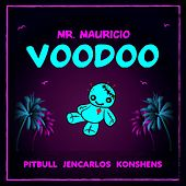Voodoo by Mr. Mauricio