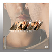 Volverte a Ver (Remixes) von Freddie Alva