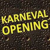 Karneval Opening by Various Artists