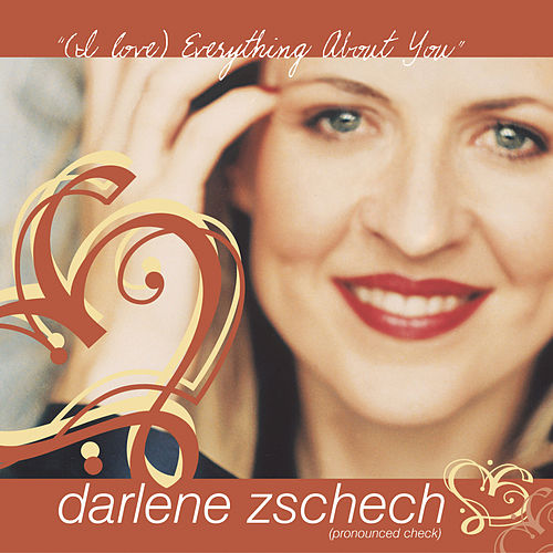 Everything About You by Darlene Zschech