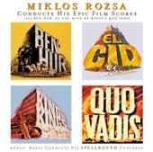Conducts His Epic Film Scores de Miklos Rozsa