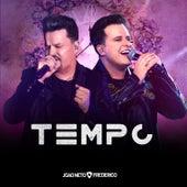 Tempo (Ao Vivo) von João Neto & Frederico