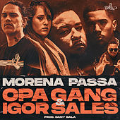 Morena Passa by O.P.A Gang