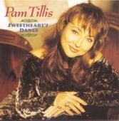 Sweetheart's Dance by Pam Tillis