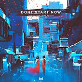Dont Start Now von Marin Hoxha