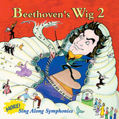 Beethoven's Wig 2: More Sing Along... by Beethoven's Wig
