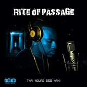Rite of Passage von Tha Young God Haki