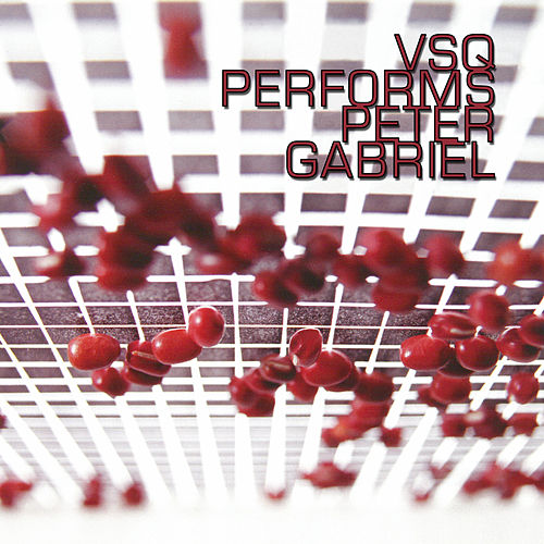 The String Quartet Tribute To Peter Gabriel by Various Artists