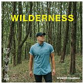 Wilderness by Spencer Crandall
