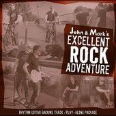 John and Mark's Excellent Rock Adventure: Rhythm Guitar Play-along package by John Adams & Mark Cuthbertson