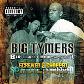 Big Money Heavyweights: Screwed... by Big Tymers